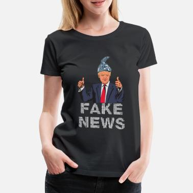 Donald Trump Fake News - Frauen Premium T-Shirt