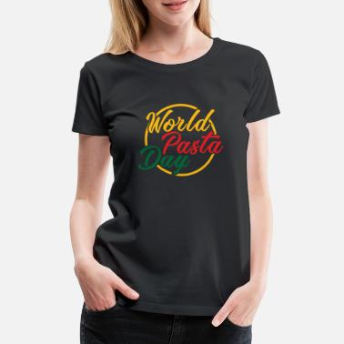 Brödkavel World Noodle Day World Pasta dag mat spaghetti - Premium-T-shirt dam