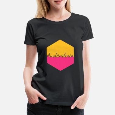 Foreigners foreigner - Women's Premium T-Shirt