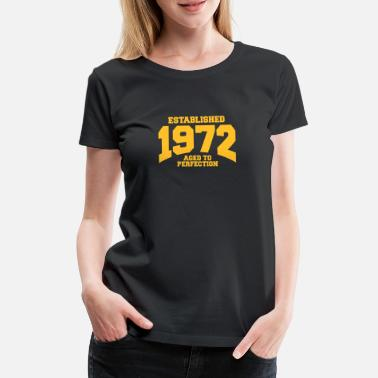 1972 aged to perfection established 1972 (nl) - Vrouwen Premium T-shirt