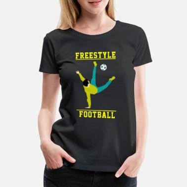 Freestyle Football Cadeau de volleyball de raquette de football freestyle - T-shirt premium Femme