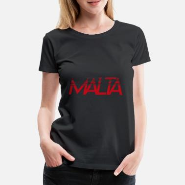 Countries Malta Country and Country Maltese, Malt, Country, Countries, - Women's Premium T-Shirt