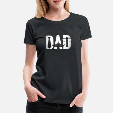 Dad Papa Fathers Day - Women's Premium T-Shirt