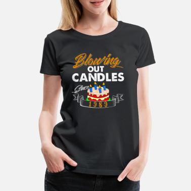 Blow Out Blowing Out Candles Since 1989 - Women's Premium T-Shirt