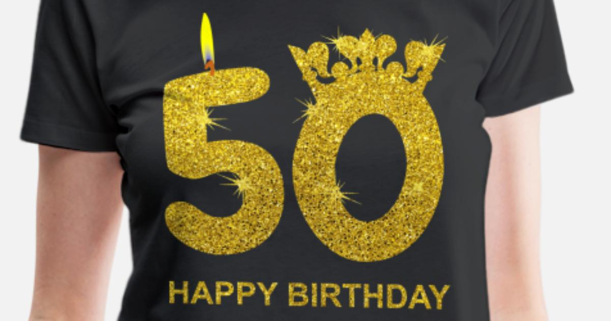 Womens Premium T Shirt50th Birthday HAPPY BIRTHDAY Gold Gift