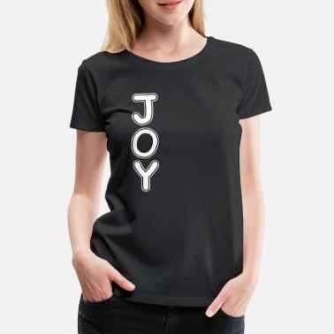 Joy and fun - Women's Premium T-Shirt