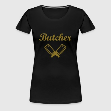 Butcher - Frauen Premium T-Shirt