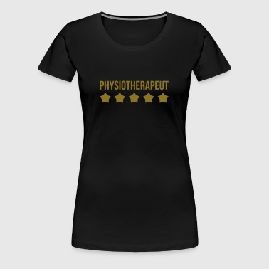 Physiotherapeut - T-shirt Premium Femme