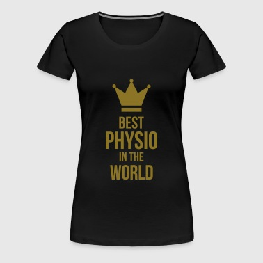 Best Physio in the world - Dame premium T-shirt