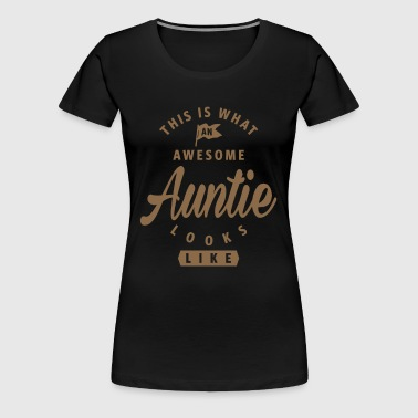 Awesome Auntie - Women's Premium T-Shirt