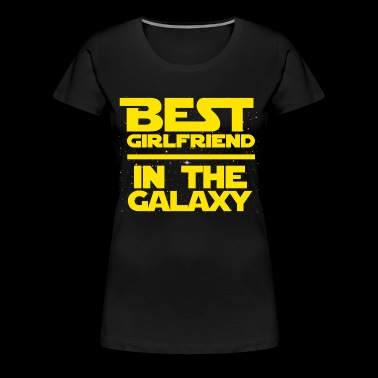 Best Girlfiend in the Galaxy - Women's Premium T-Shirt