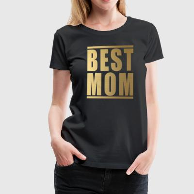 BEST MOM - Frauen Premium T-Shirt