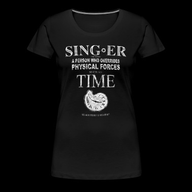 Singers T-Shirt - Physical Forces - Women's Premium T-Shirt