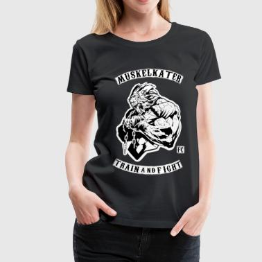 Muskelkater Fight Club - Train And Fight - Frauen Premium T-Shirt