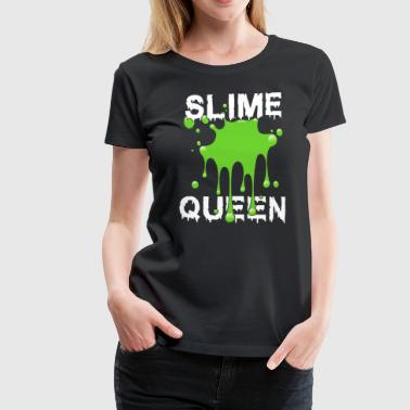 Slime Queen - Women's Premium T-Shirt