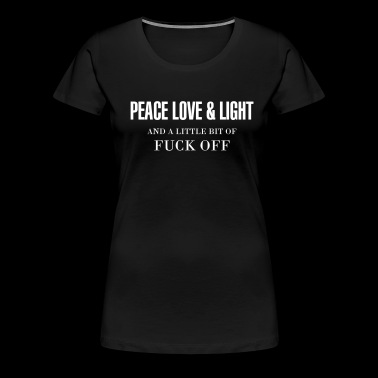 PEACE LOVE & LIGHT - Women's Premium T-Shirt