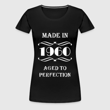Made in 1960 - T-shirt Premium Femme