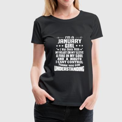 I'm A January Girl T Shirt Gift - Frauen Premium T-Shirt