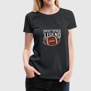 FANTASY FUSSBALL LEGENDE - Frauen Premium T-Shirt