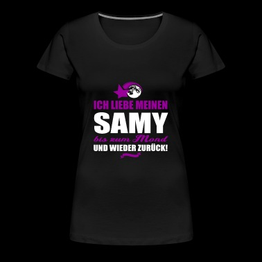 I love my SAMY gift - Women's Premium T-Shirt
