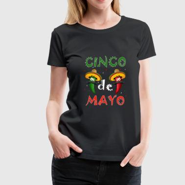 CINCO de Mayo Party T-Shirt Cool cadeau drôle de fête - T-shirt Premium Femme
