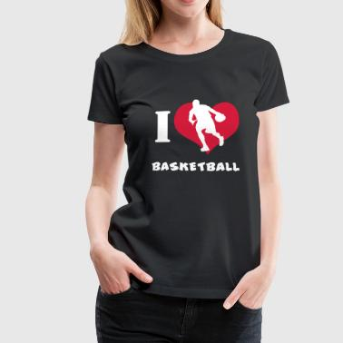 I Love Basketball T Shirt - Frauen Premium T-Shirt