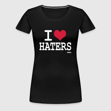 i love haters by wam - T-shirt Premium Femme