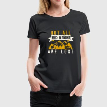 not all who are hiking T-shirt with mountains - Women's Premium T-Shirt