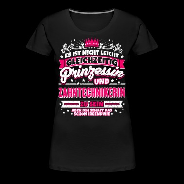 Princess and dental technician - Women's Premium T-Shirt