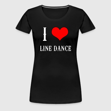 Linedance Shirt - Linedance Country Music Love - Women's Premium T-Shirt