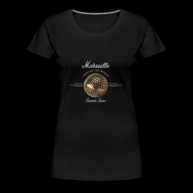 Marseille inspire the world - T-shirt Premium Femme
