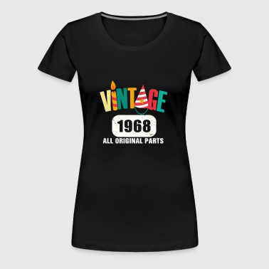 Vintage 1968 All Original Parts - Women's Premium T-Shirt