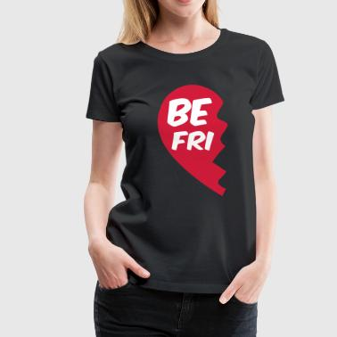 best friend - beste Freunde Shirt - beste Freundin - Frauen Premium T-Shirt
