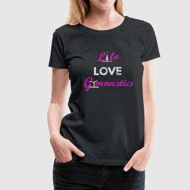 LiveLoveGymnastik - Frauen Premium T-Shirt