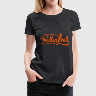 2541614 15018540 volleyboll - Premium-T-shirt dam