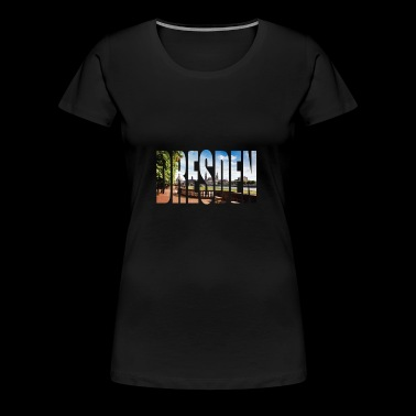 DRESDEN Germany - Women's Premium T-Shirt