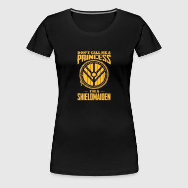 Wikinger: Shield-Maiden: Don't call me princess - Frauen Premium T-Shirt