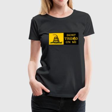 DONT TREAD ON ME ANARCHOCAPITALISM - Dame premium T-shirt