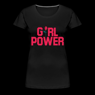Girl Power. Girl power Gifts. - Women's Premium T-Shirt