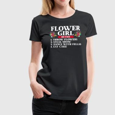 Flower Girl Duties - Frauen Premium T-Shirt