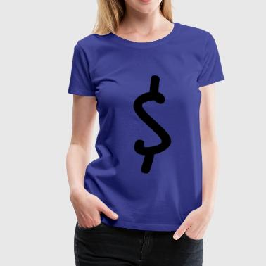 Dollar - Frauen Premium T-Shirt