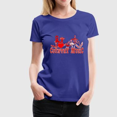 i love country music - T-shirt Premium Femme