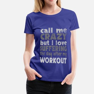 Crazy Sportbekleidung day after workout light - Frauen Premium T-Shirt