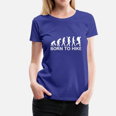 Massa Born to Hike Quote - Vrouwen Premium T-shirt
