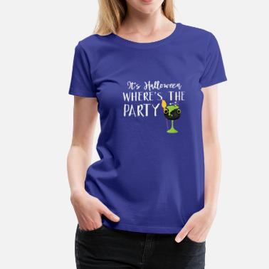 Bubbly Waar is The Party Bubbly Green Witches Brew Halloween Design - Vrouwen Premium T-shirt