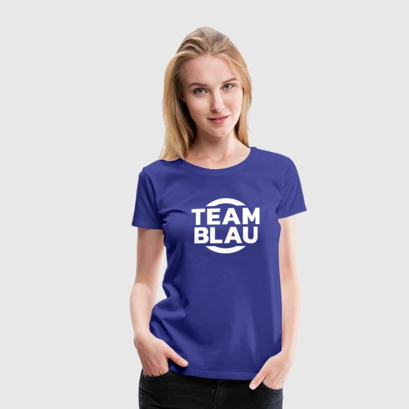 Team Blau - Frauen Premium T-Shirt