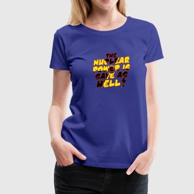 Nuclear Power - Women's Premium T-Shirt