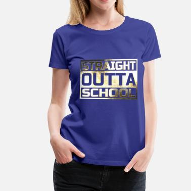 Straight Outta School Straight Outta School PUBG - Women's Premium T-Shirt