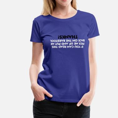 Quotes Put me back on the stool! - Women's Premium T-Shirt