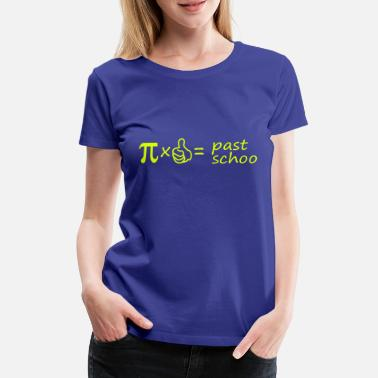 Pi past_schoo - Frauen Premium T-Shirt